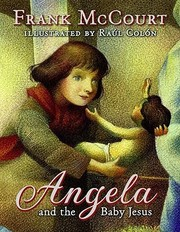 Cover of: Angela and the Baby Jesus | Frank Mccourt