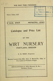 Cover of: Catalogue and price list of the Wirt Nursery | Wirt Nursery