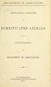 Cover of: Contagious diseases of domesticated animals | United States. Department of Agriculture