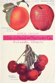 Cover of: Annual catalog [of] Illinois Seed and Nursery Co., Inc | Illinois Seed & Nursery Co., Inc
