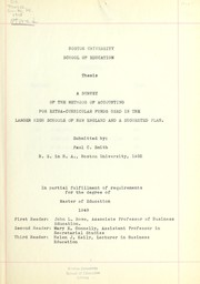 Cover of: A survey of the methods of accounting for extra-curricular funds used in the larger high schools of New England and a suggested plan