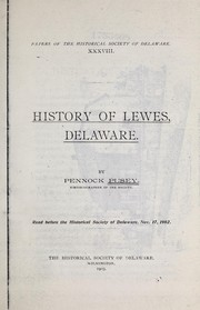 ... History of Lewes, Delaware. ... by Pennock Pusey