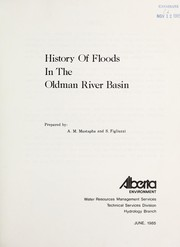 Cover of: History of floods in the Oldman River basin | A. M. Mustapha