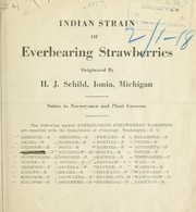 Cover of: Indian strain of everbearing strawberries | H.J. Schild (Firm)