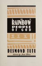 Cover of: The rainbow people of God | Desmond Tutu