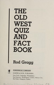Cover of: The Old West Quiz and Fact Book