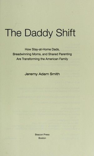 The daddy shift by Jeremy Adam Smith