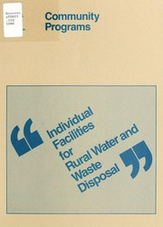 Cover of: Individual facilities for rural water and waste disposal | United States. Farmers Home Administration