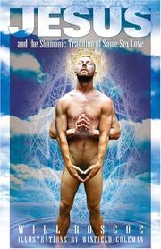 Cover of: Jesus and the Shamanic Tradition of Same-Sex Love | Will Roscoe