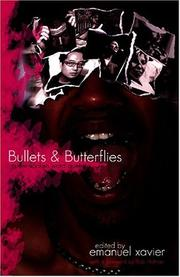 Cover of: Bullets and Butterflies | Emanuel Xavier