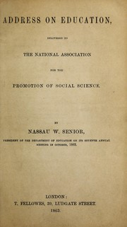 Cover of: Address on education, delivered to the National Association for the Promotion of Social Science