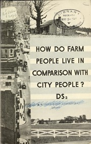 Cover of: How do farm people live in comparison with city people? | United States. Department of Agriculture