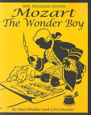Cover of: Mozart, The Wonder Boy (Great Musicians Series) | Opal Wheeler