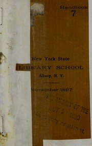 Cover of: Handbook 7 ... November 1897 | New York State Library School (Albany)