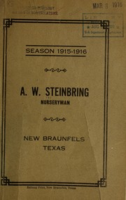 Season 1915-1916 [catalog of] A.W. Steinbring, nurseryman by A. W. Steinbring