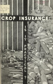 Cover of: Crop insurance | United States. Agricultural Adjustment Administration