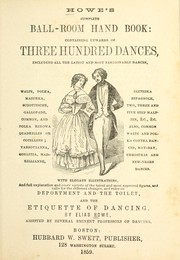 Cover of: Howe's complete ball-room hand book