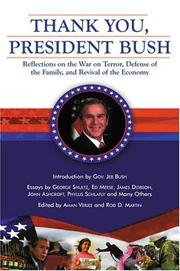 Cover of: Thank you, President Bush