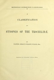 Cover of: A classification and synopsis of the Trochilidæ