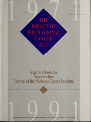 Cover of: The impact of the National Cancer Act