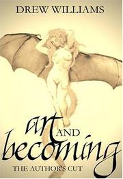 Art And Becoming by Drew Williams