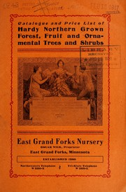 Cover of: Catalogue and price list of hardy northern grown forest, fruit and ornamental trees and shrubs | East Grand Forks Nursery