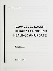 Cover of: Low level laser therapy for wound healing | Anita Simon