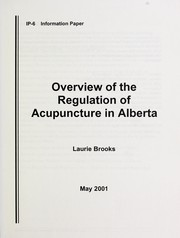 Cover of: Overview of the regulation of acupuncture in Alberta | Laurie Brooks