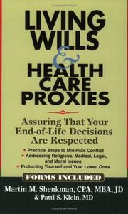 Cover of: Living Wills & Health Care Proxies: Assuring That Your End-of-Life Decisions Are Respected