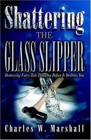 Cover of: Shattering The Glass Slipper