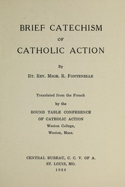 Cover of: Brief catechism of Catholic action | RenВ©в™­ Fontenelle