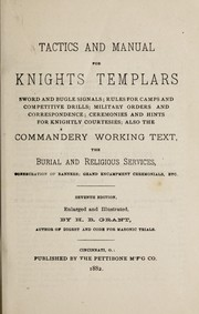 Cover of: Tactics and manual for Knights Templars ... | H. B. Grant