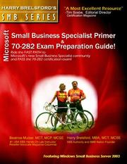 Cover of: Microsoft Small Business Specialist Primer & 70-282 Exam Preparation Guide (featuring Windows Small Business Server 2003) (Harry Brelsford