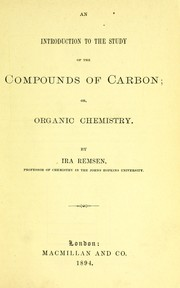 Cover of: An introduction to the study of the compounds of carbon