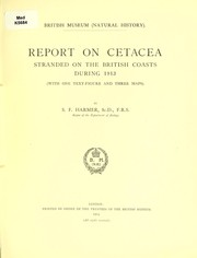 Cover of: Report on cetacea stranded on the British coasts during 1913