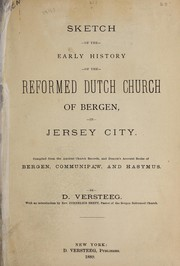 Cover of: Sketch of the early history of the Reformed Dutch Church of Bergen, in Jersey City | Dingman Versteeg