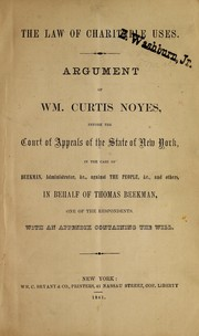 The law of charitable uses by William Curtis Noyes