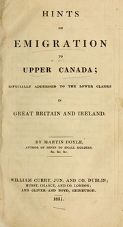 Cover of: Hints on emigration to Upper Canada