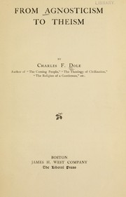 Cover of: From agnosticism to theism | Charles F. Dole