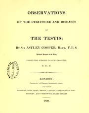 Cover of: Observations on the structure and diseases of the testis