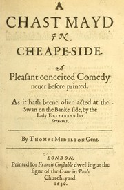 Cover of: A chast mayd in Cheape-Side