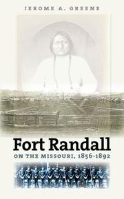 Cover of: Fort Randall on the Missouri, 1856-1892