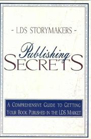 Cover of: LDS Storymakers publishing secrets