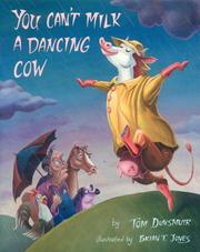 Cover of: You Can't Milk a Dancing Cow