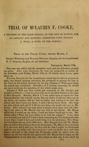 Report of the trial of McLaurin F. Cooke, sub-master of the Eliot School, of the city of Boston by McLaurin F. Cooke