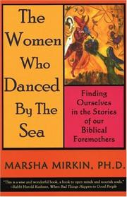 Cover of: The women who danced by the sea | Marsha Pravder Mirkin