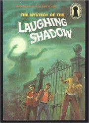 Cover of: The Mystery of the Laughing Shadow (The Three Investigators)