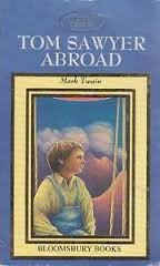 Cover of: Tom Sawyer abroad: By Mark Twain.