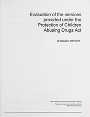 Cover of: Evaluation of the services provided under the Protection of Children Abusing Drugs Act | Susan Hutton