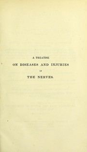 Cover of: A treatise on diseases and injuries of the nerves